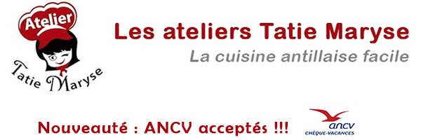 Les ateliers culinaires Tatie Maryse